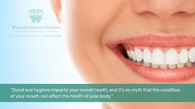 Good oral hygiene impacts your overall health